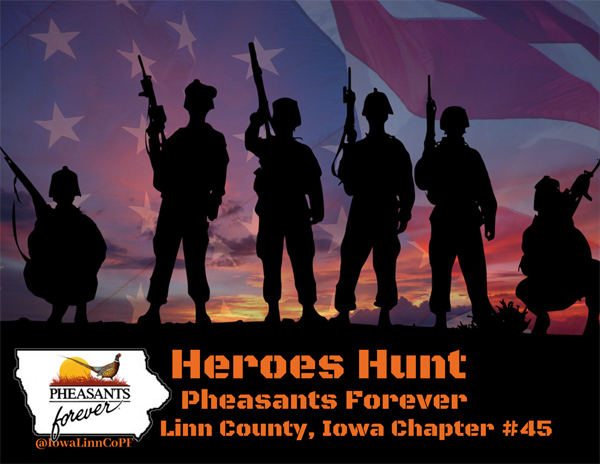 Iowa Pheasants Forever Heroes Hunt 2018